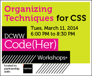 DCWW CodeHer Workshop - Organizing Techniques for CSS graphic